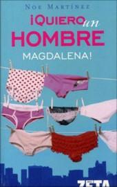 Quiero un hombre Magdalena! - Noe Mart�nez [Multiformato]