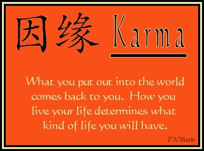 Awakening the Buddha Within.....: Karma- Every action will have a ...