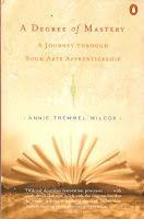 A Degree of Mastery, by Annie Tremmel Wilcox