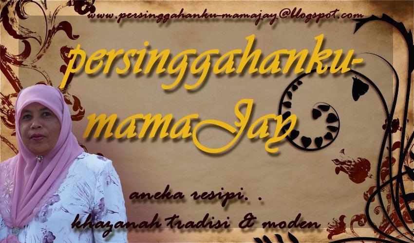 PerSinggahanKu-MamaJay