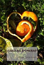 FÁBULAS EFÍMERAS