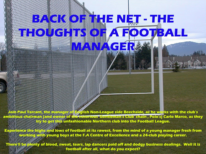 Back of the Net - The Thoughts of a Football Manager