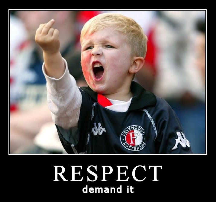 Random Images of the Day - Page 7 Respect+-+demand+it