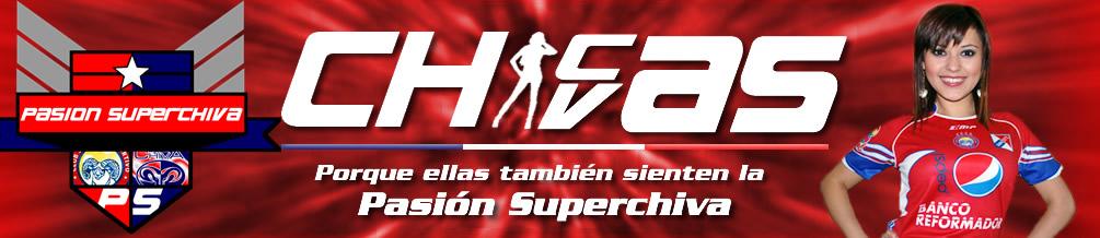 CHICAS CHIVAS - Pasión Superchiva