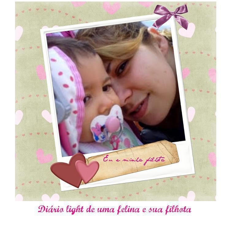 Diário Light de uma Felina e sua Filhota!