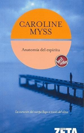 Anatomía del Espíritu por Caroline Myss