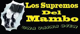 LOS SUPREMOS DEL MAMBO