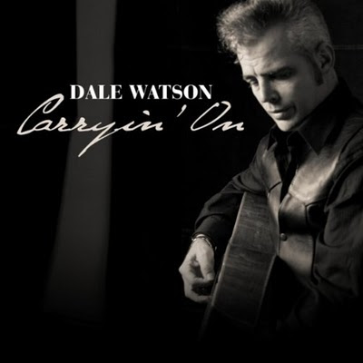 Dale Watson - Carryin' On (2010)