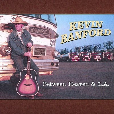 Kevin Banford - Between Heaven and L.A. (2007)