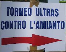IL TORNEO ULTRAS CONTRO L'AMIANTO