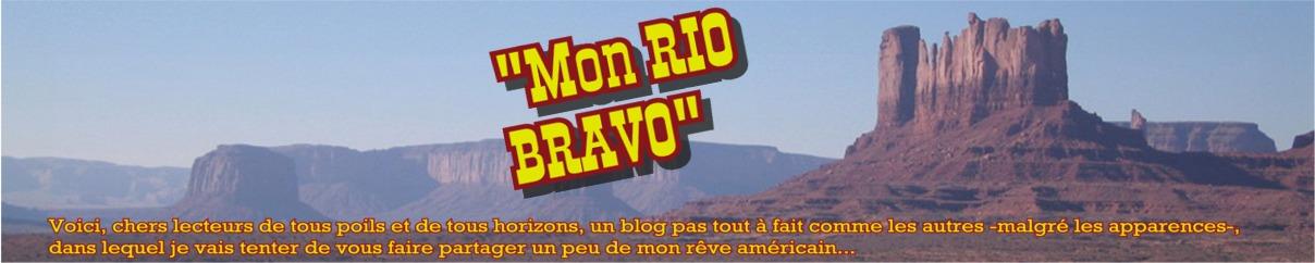 Mon Rio Bravo