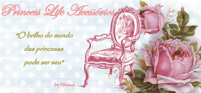 Princess Life Acessórios