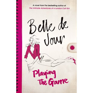 Book cover for Playing the Game - a novel by Belle de Jour