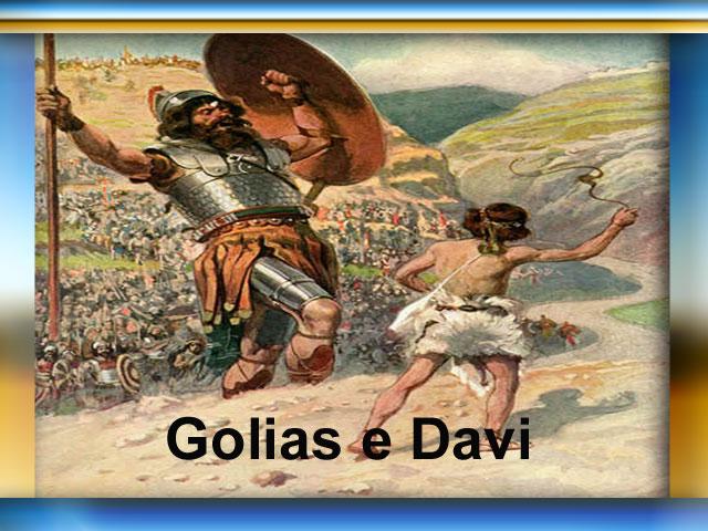 Davi enfrenta o gigante  Golias
