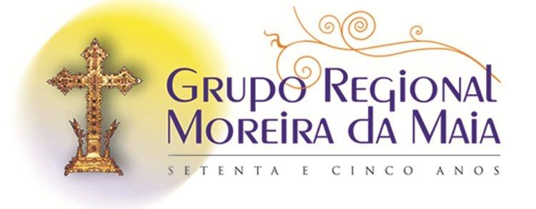 GRUPO REGIONAL DE MOREIRA DA MAIA