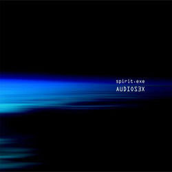 Audiosex – Spirit.Exe | músicas