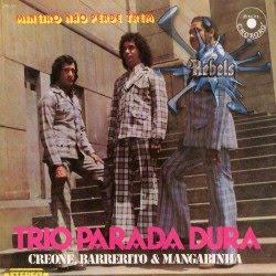 Trio Parada Dura   Mineiro Não Perde O Trêm | músicas
