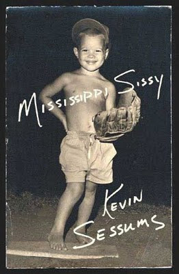 Mississippi Sissy, by Kevin Sessums