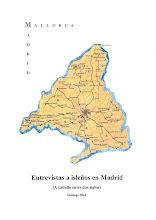 Entrevistas a isleños en Madrid