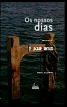 Os nossos dias // Miguel Godinho