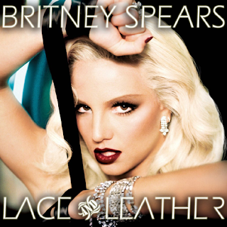 Britney Spears - Lace and Leather - Fanmade Cover