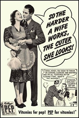 So the harder a wife works, the cuter she looks - Kellogg's Pep
