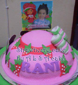 Cake Images Rani : A L S A Cakes: Strawberry Shortcake Cake for Rani