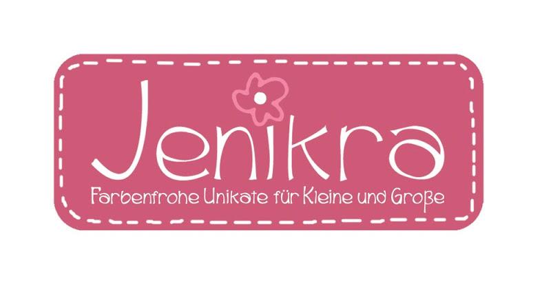 JENIKRA  - unikate -