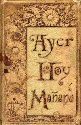http://4.bp.blogspot.com/_7Foi1iCzs1c/ScTxJEKF00I/AAAAAAAAAHs/7Ha-zR6ULpw/s400/libro_ayer_hoy_manana.jpg