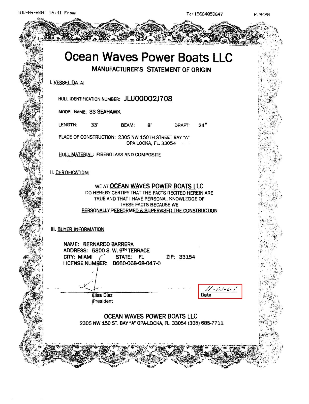 Let's start with the manufacturers statement of origin for the boat in