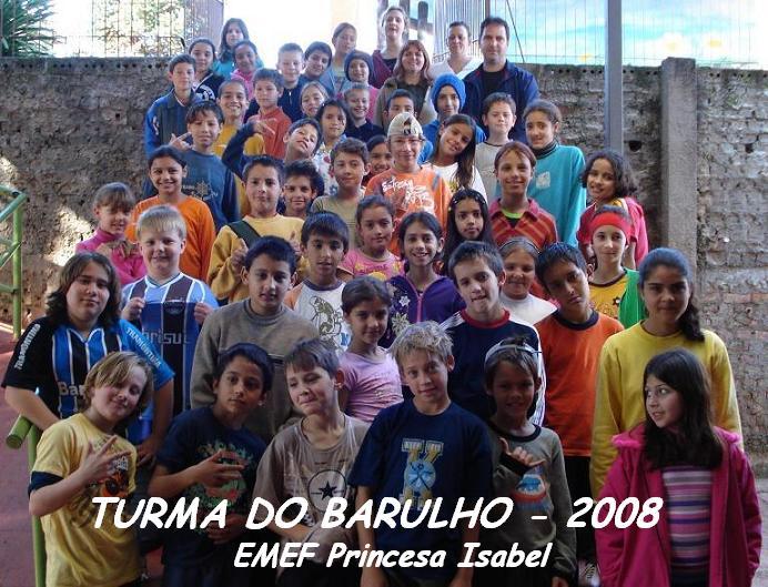 Turma do Barulho 2008
