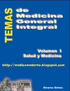 Temas de Medicina General Integral, Volumen I y II   Roberto Alvares Sintes
