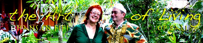 art of living - hans en fifi op bali