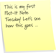 Post-It Note Tuesday