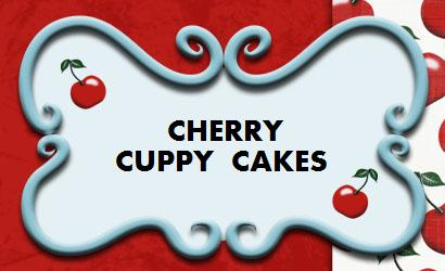 Cherry Cuppy Cakes