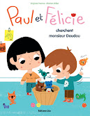 Paul et Flicie cherchent monsieur Doudou