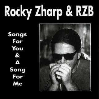 Rocky Zharp & RZB - Songs For You & A Song For Me