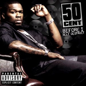 50 Cent - Before I Self Destruct