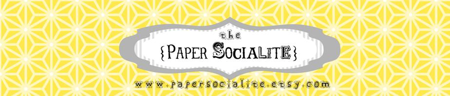 The Paper Socialite