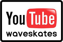 =WAVESKATES= YOUTUBE