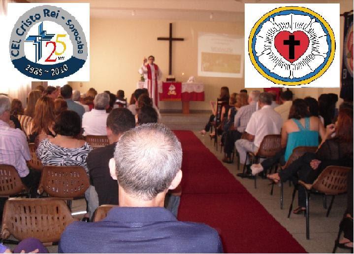 """Blog Informativo da Congregação Evangélico-Luterana """"Cristo Rei"""" de Sorocaba-SP"""
