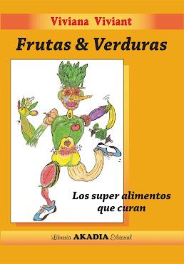 """""""Frutas y Verduras: los súperalimentos que curan"""""""