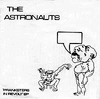 Astronauts Pranksters In Revolt EP