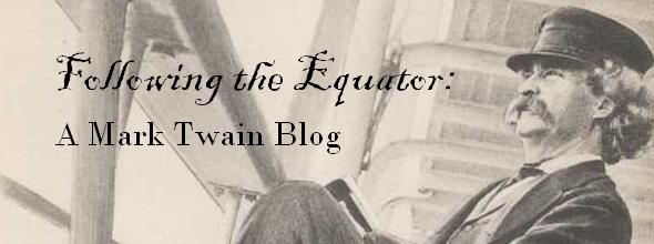 Following the Equator: A Mark Twain Blog