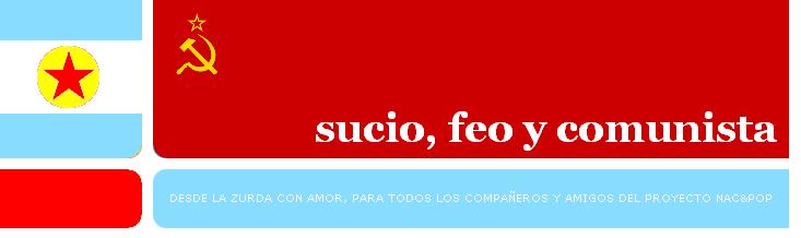 Sucio, feo y comunista ::: ¿Qué te pasa Clarín?