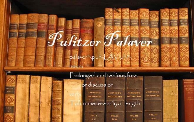 Pulitzer Palaver