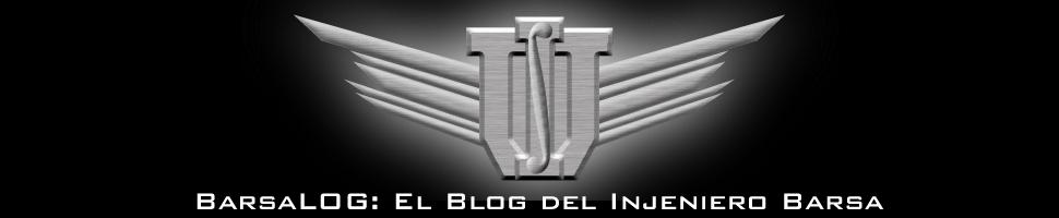 BarsaLOG™: El Blog del Injeniero Barsa™
