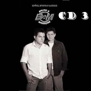 SONHOSAMORES3 Bruno e Marrone Discografia Completa