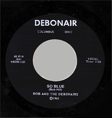WHITE DOO-WOP COLLECTOR: BOB & THE DEBONAIRS_So Blue