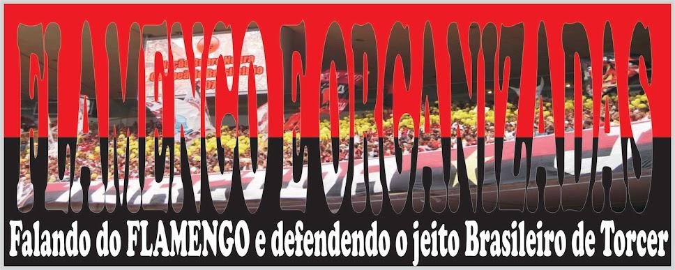 Flamengo e Organizadas